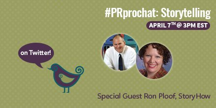 What starts in FIVE MINUTES? Storytelling with #PRprochat and @RonPloof!!! https://t.co/WpR9248XTX