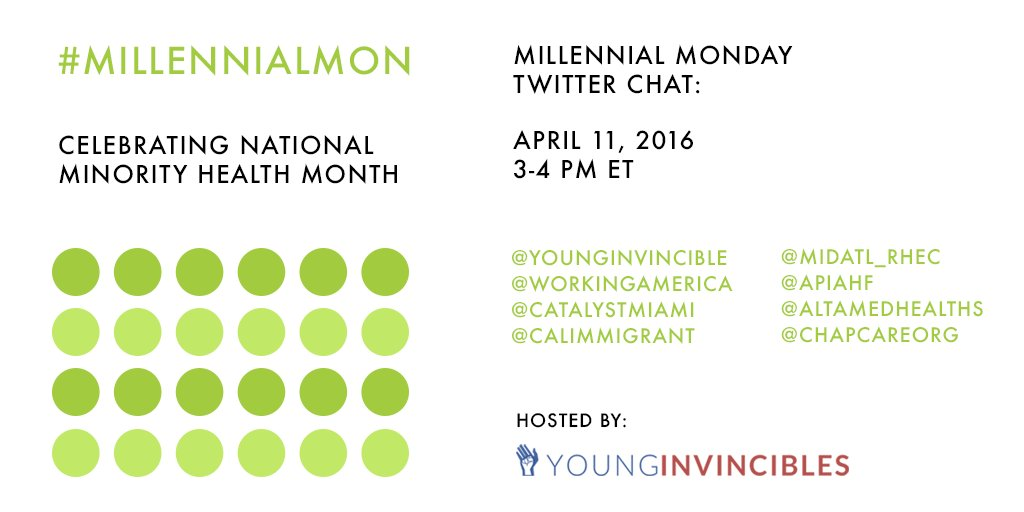 April is National Minority Health Month! Join us 04/11 3PM ET to talk #MinorityHealth for #MillennialMon!  #NMHM16 https://t.co/4sgLir72Kp