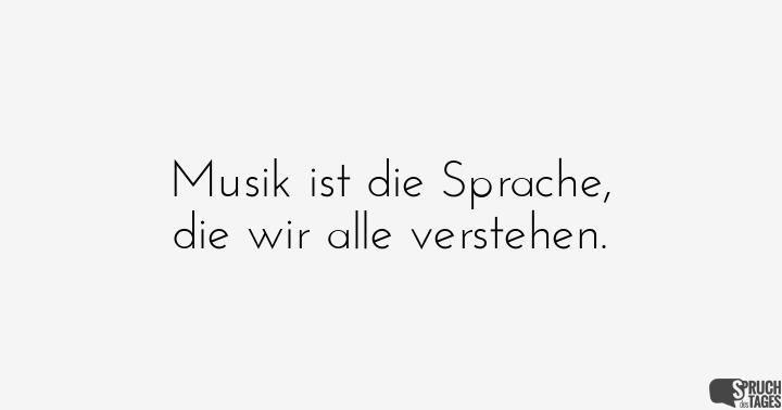 Spruch liebe musik