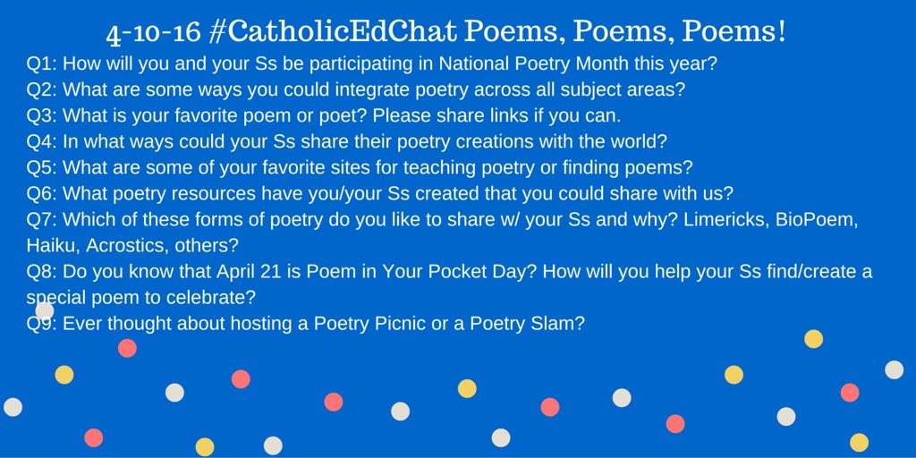 All are welcome to join #CatholicEdChat at 8am CST. Our topic is Poetry! https://t.co/ifX3yLrVgv