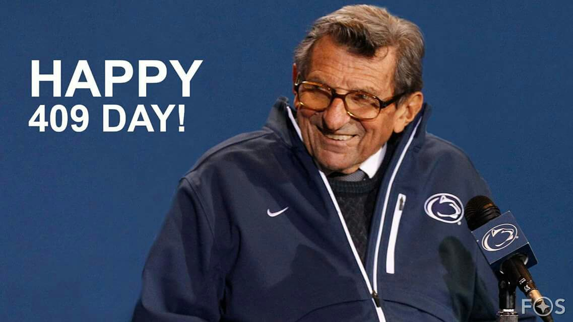 Happy 409 Day -- #PennState #JoePaterno https://t.co/JYOInB6Mev