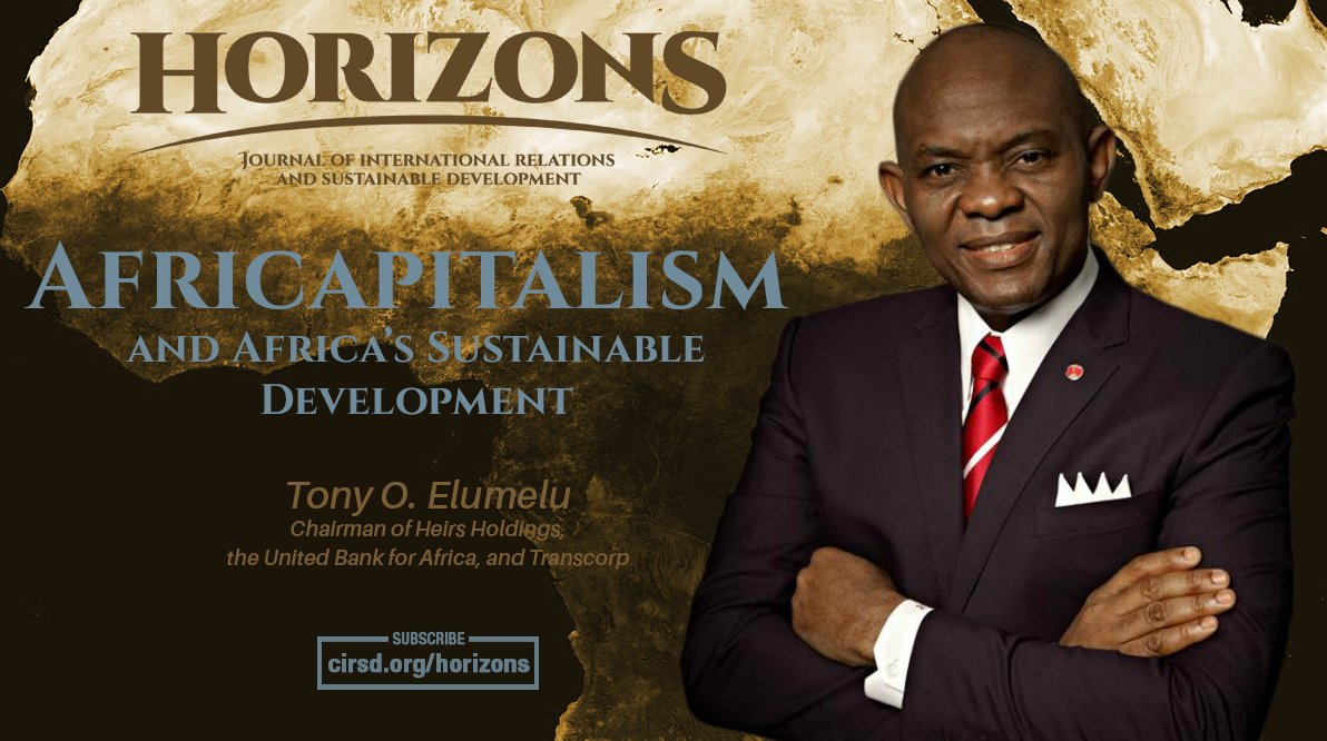 Africapitalism and Africa's Sustainable Dev. by @TonyOElumelu https://t.co/gJrJ8UfVKg #HorizonsCIRSD @TonyElumeluFDN https://t.co/wgKq1Sj7r3