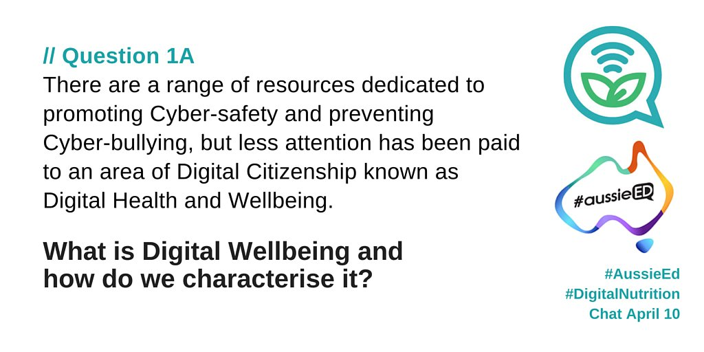 Q1a/ What is #DigitalWellbeing and how do you characterise it? #AussieEd https://t.co/n2mo8AdmGj