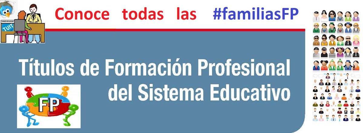 Conoce títulos y familias #FormaciónProfesional. Hashtag #familiasFP y en blog: https://t.co/l9Rr8Tz7qd #oriéntate https://t.co/39avDes8Zh