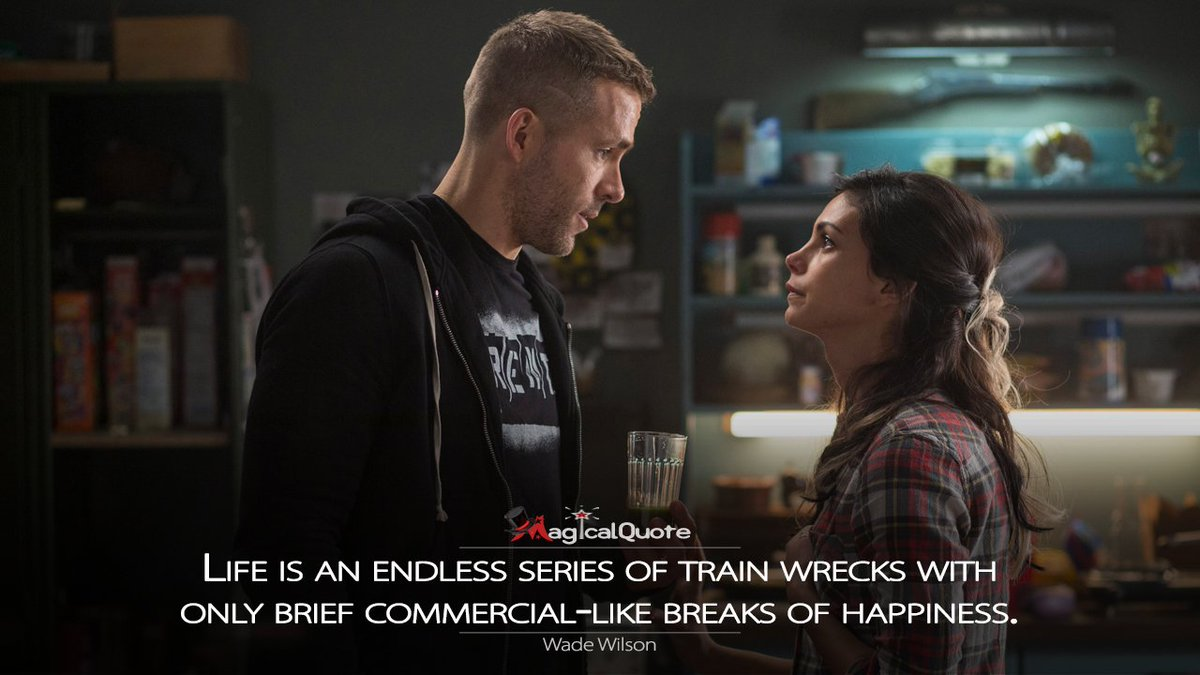 Image result for deadpool life is a series of trainwrecks
