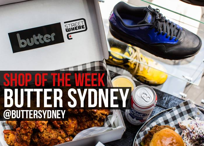 Sydney based Butter is this weeks #SOTW  A hybrid sneaker store, with fried chicken, Dom P, food and good vibes https://t.co/emR44OETCI