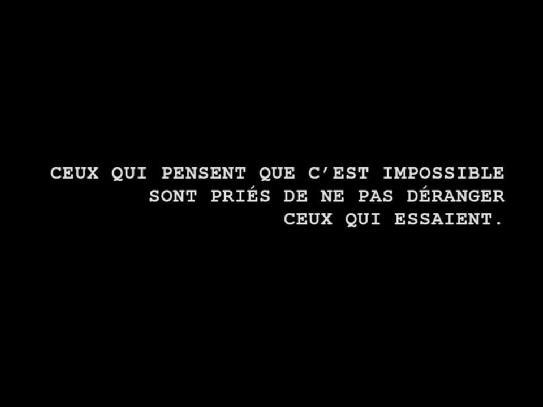 « Ceux qui pensent que c'est impossible sont priés de ne pas déranger ceux qui essaient. » #nuitdebout https://t.co/QRsJMxVKMb