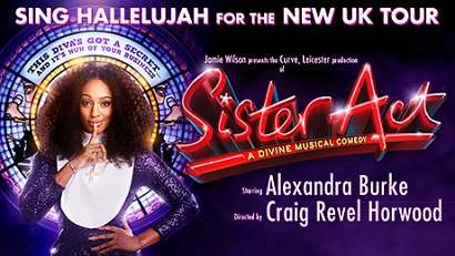 RT @WokingTheatre: Loved @alexandramusic in @TheBodyguardUK? Theatre Card holders can book to see her in @SisterActUKTour in #Woking! https…