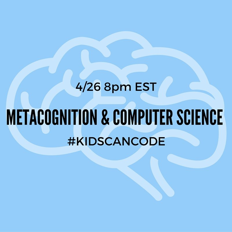 How can metacognitive literacy strategies be used in #computerscience? #KidsCanCode tonight  @ 8pm EST! #CSforAll https://t.co/zIIvkGVayd