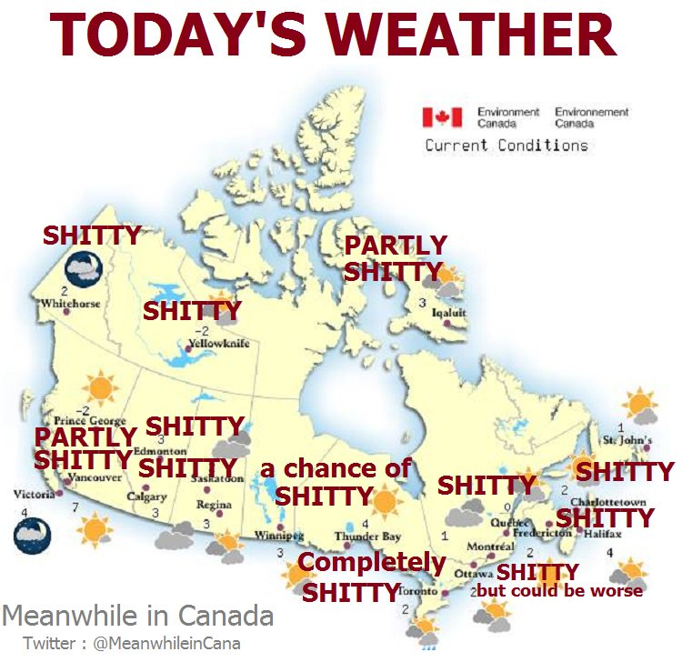 Meanwhile In Canada On Twitter Today S Weather Forecast Across