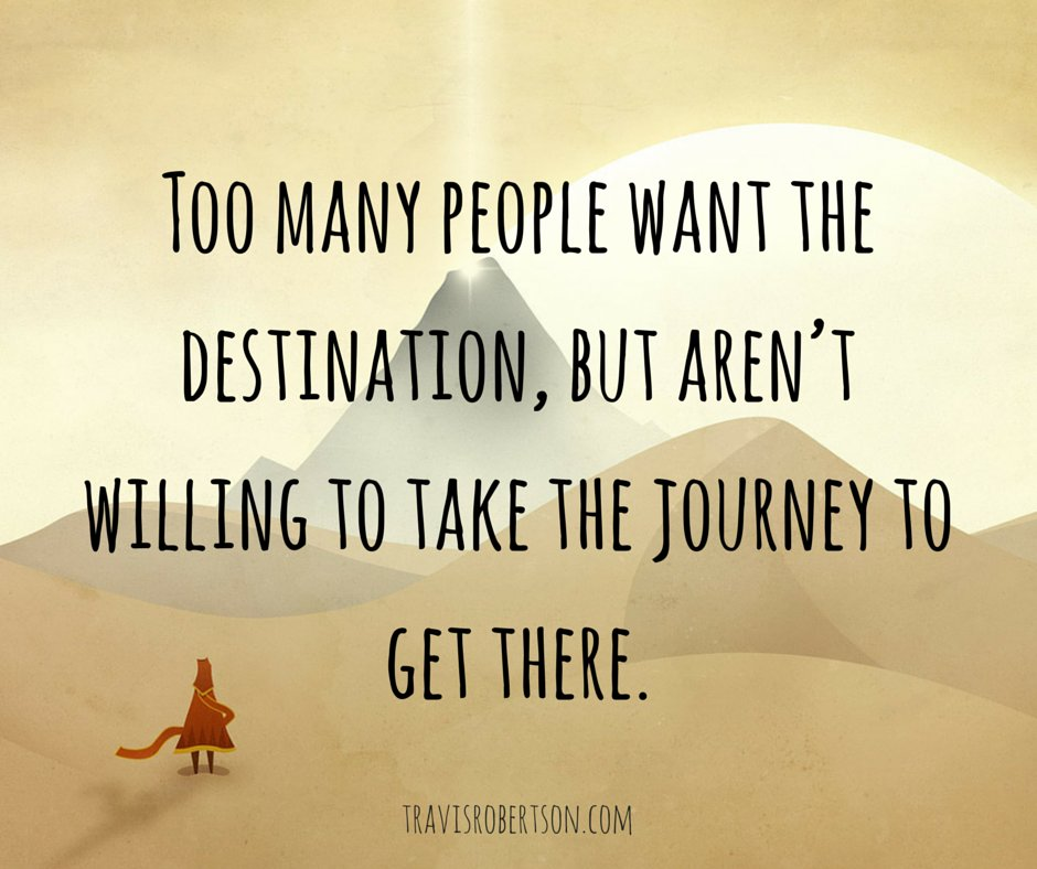 If you want something truly great in life, it's going to take a great journey to get there. https://t.co/fPamkS9sGu