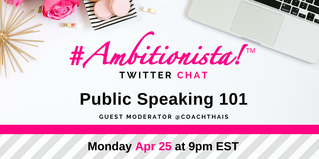 Thumbnail for #Ambitionista Chat: Public Speaking 101