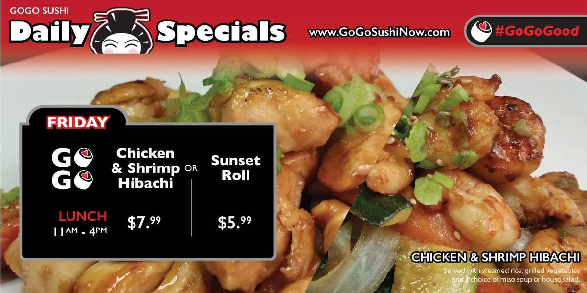 Gogo Sushi On Twitter Fri Lunch Specials Our Chicken Shrimp
