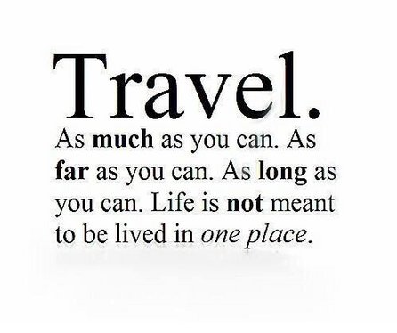 Travel as much as you can for as long as you can. Life is not meant to be lived in one place https://t.co/5fk32yM6jW