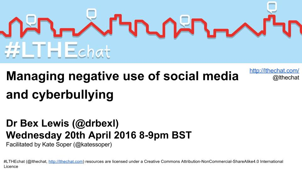 #LTHEchat 52: Managing negative use of social media and cyberbullying with Dr Bex Lewis @drbexl Wed 20th 8-9pm BST https://t.co/RXBlm5sFRh