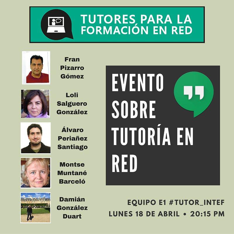 ¡Evento, evento ...! :D Del equipo E1 #Tutor_INTEF @lol_salguero @dagodu2012 @mmuntbar @alvaroperianez @FranPizgom https://t.co/GhuhR9MTjc