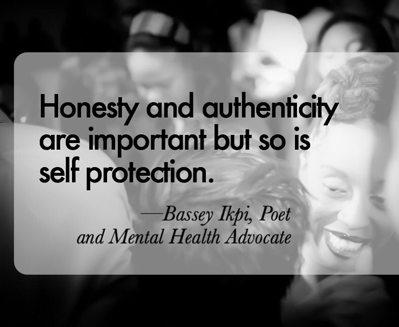 """Honesty and authenticity are important but so is self protection."" ~ @Basseyworld https://t.co/PLZaaW8VTk"