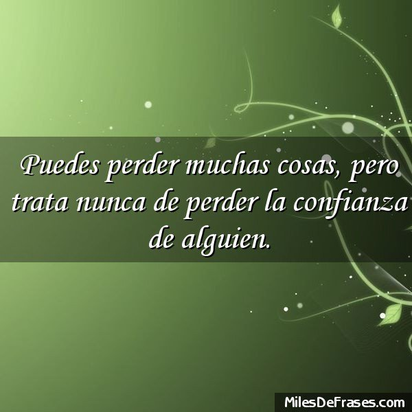 Frases Para Ti On Twitter Puedes Perder Muchas Cosas