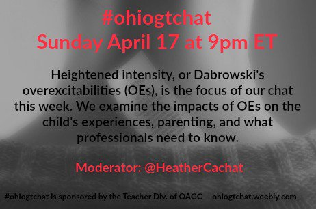 Thumbnail for April 17 #ohiogtchat: Overexcitabilities