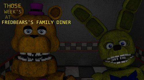 fnaf fan games on twitter those week s at fredbear s family diner