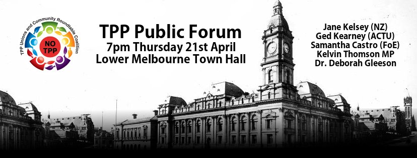 Thumbnail for Trans-Pacific Partnership - Melbourne Town Hall Meeting - 21 April 2016 #TPP #TPPA #StopTPP