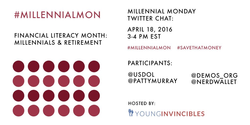 TODAY is #MillennialMon! Join us at 3pm EST for a chat on millennials & retirement savings! #FinancialLiteracyMonth https://t.co/sWfRPkwT06
