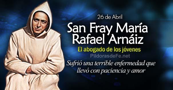 #Santoral   Hoy la Iglesia recuerda a San Fray María Rafael Arnáiz. El abogado de los jóvenes