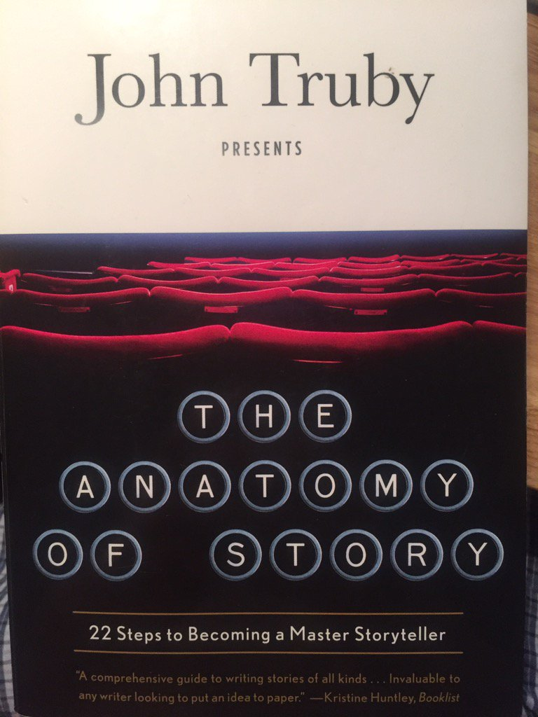 John Truby On Twitter Merci Jean Pascal Glad The Anatomy Of Story