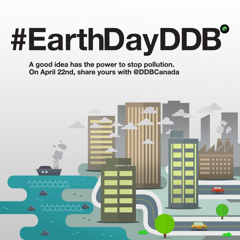 A good idea has the power to stop pollution. Share yours with @DDBCanada + #EarthDayDDB on Friday https://t.co/qdsnOJur6X