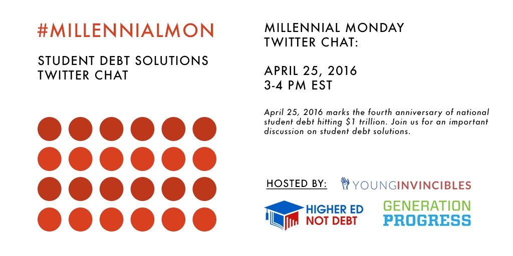 We know #StudentDebt is a huge problem. What are the solutions? Join our #MillennialMon chat on #1TDay 4/25 3pm ET https://t.co/gbnzfxjsIZ