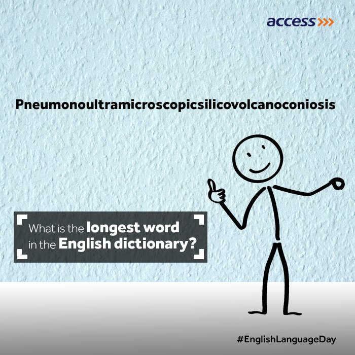 Access Bank Plc On Twitter Thats The Longest Word In The Dictionary Quite A Mouthful Right You Just Have To Love The English Language
