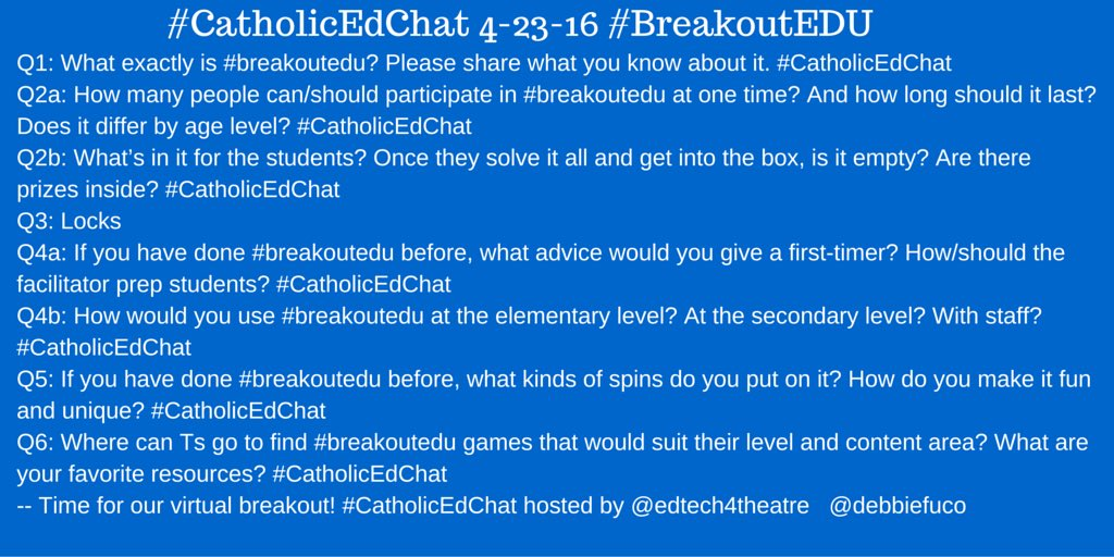 Tomorrow's questions for #CatholicEdChat #BreakoutEDU See you at 8am CST! https://t.co/QxwfzgG7uf