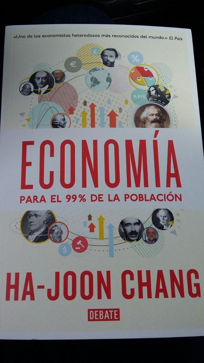 Fander Falconí On Twitter Economía Para El 99 De La Población El Ultimo Libro De Ha Joon Chang
