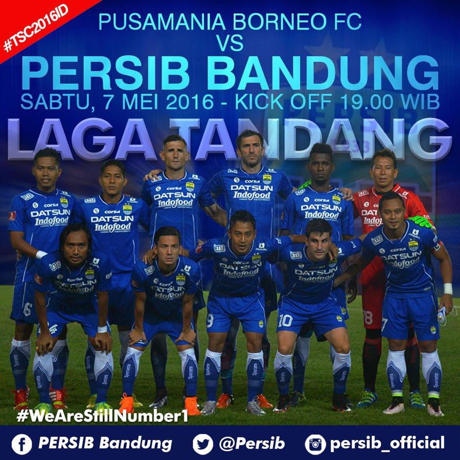"""Persib Bandung Vs Borneo Fc: PERSIB On Twitter: """"#PERSIBDay ! Pusamania Borneo FC Vs"""