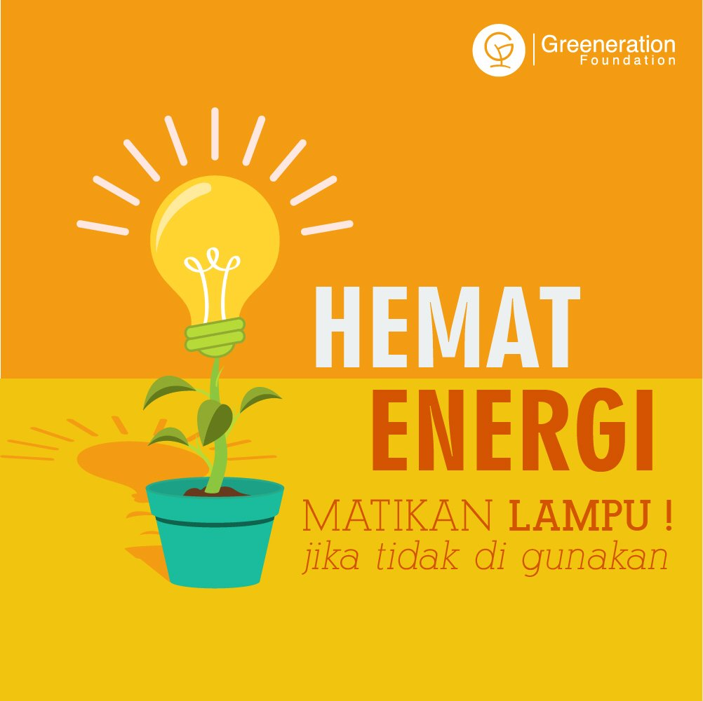 Greeneration Org On Twitter Matikan Lampu Di Siang Hari Dan