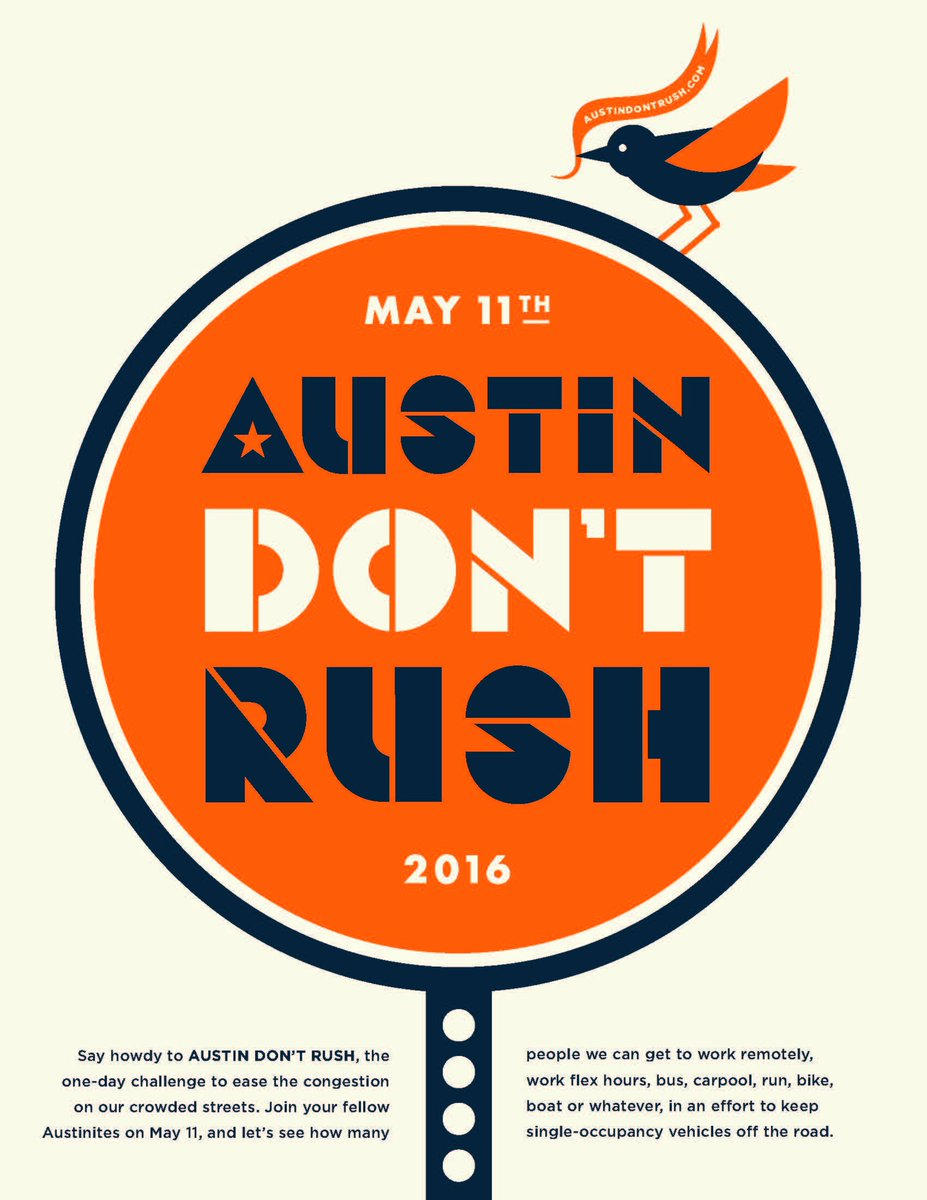 Tomorrow is the big day. We can avoid the Austin traffic if we don't rush to work. #AustinDontRush #DOTSmartCity https://t.co/3ismZdxMod