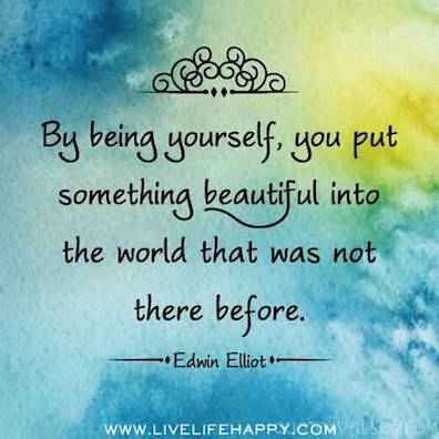 """Daily Muse: """"By being Yourself, you put something Beautiful into the world that was not there before!"""" https://t.co/ieoT7tThcu"""