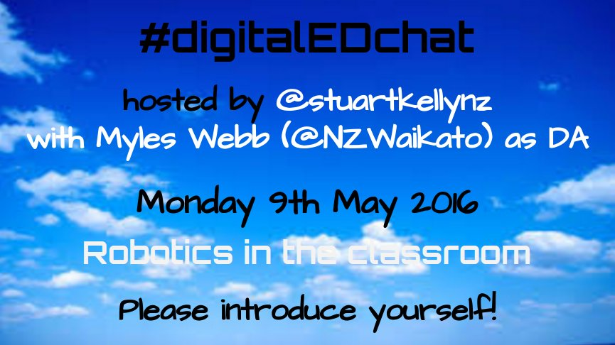 #digitalEDchat  Welcome to this Monday's super chat. Number 1, 2 and 3 rules, have fun, get involved and be nice. https://t.co/GRh98Xk2Nx