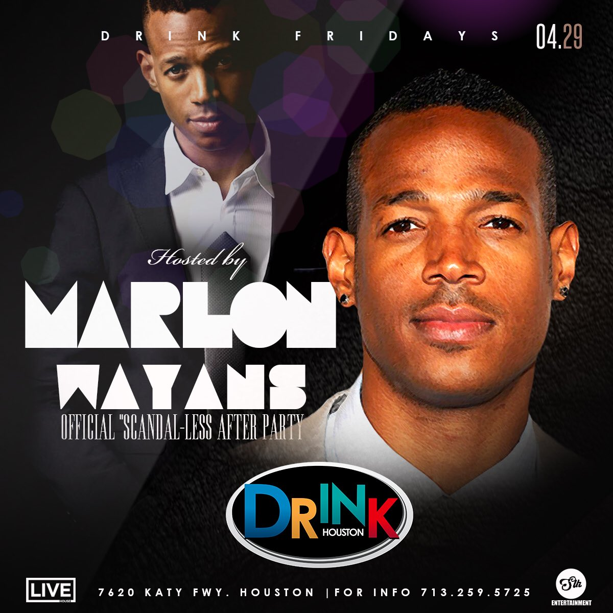@MarlonWayans after party this Friday night at #DrinkHouston!!