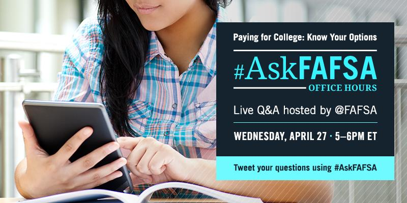 Thumbnail for April 2016 #AskFAFSA Office Hours: Paying for College