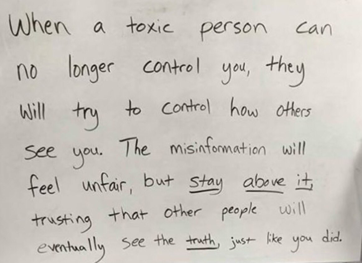 When a toxic person can no longer control you, they will try to control how others see you.  h/t @ChrisyDopson https://t.co/MlX4PDOQXb