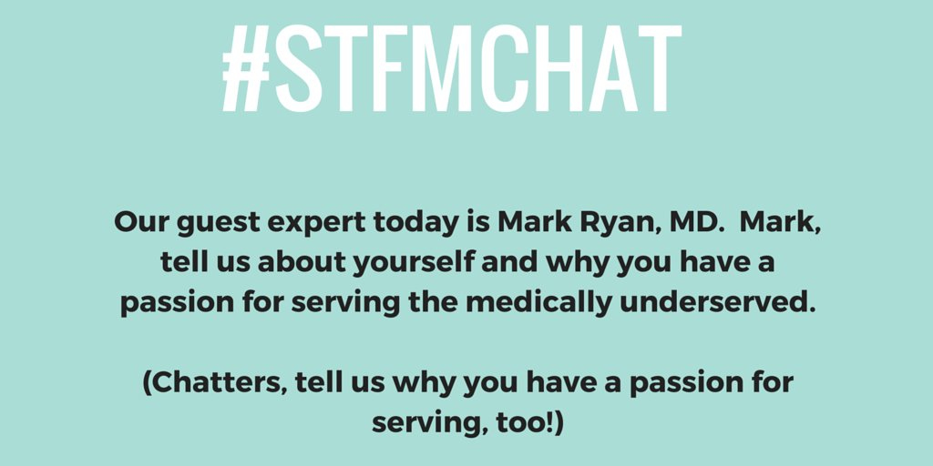Tonight our guest expert is @RichmondDoc!  Mark, tell us about your passion for serving the underserved. #stfmchat https://t.co/U0ISSCD7iA