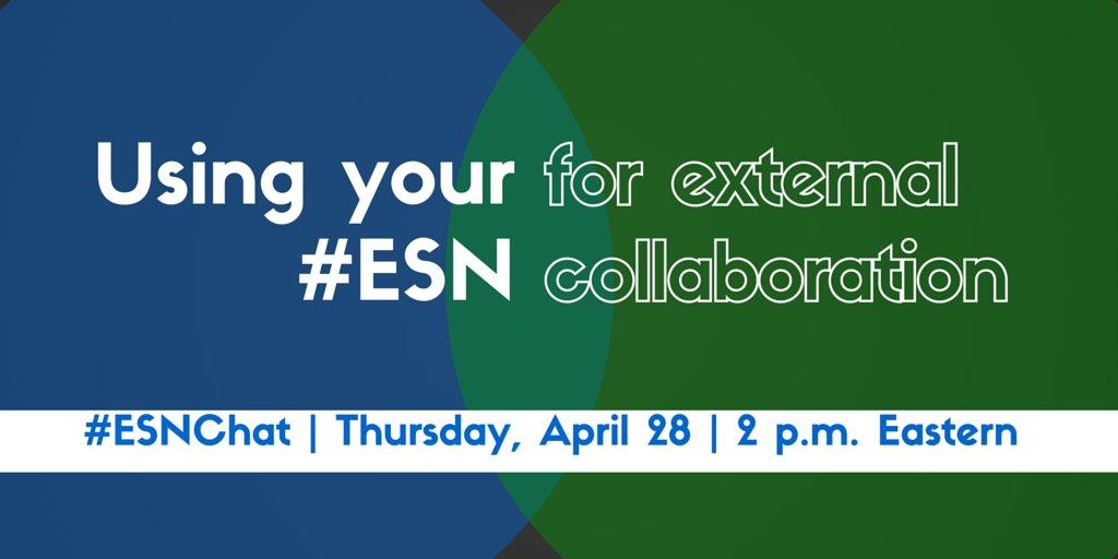 On today's #ESNchat we're discussing Using Your #ESN for External #Collaboration https://t.co/NydTtsPux2