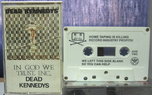 """Dead Kennedys cassette 1981: """"Home taping is killing the music industry. We left this side blank so you can help."""" https://t.co/tmno3N1c5E"""