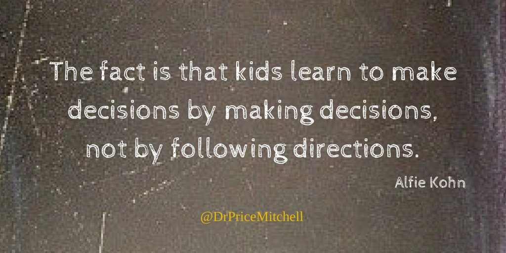The fact is that #kids #learn to make decisions by making decisions, not by following directions. #quote https://t.co/tSh7ySobfZ