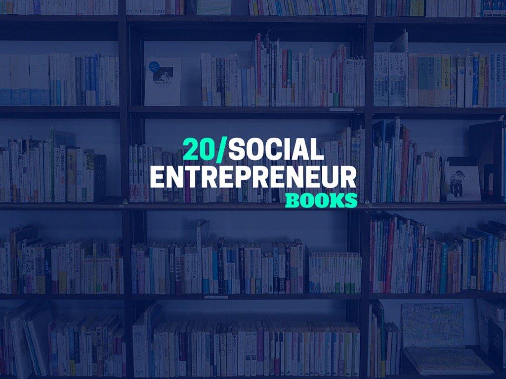 20 Social Entrepreneur Books That Will Inspire You To Impact The World https://t.co/uY4zbytQbB #socent #SocInn https://t.co/XFjF7vRTKw