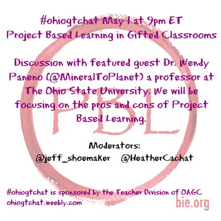 Thumbnail for #ohiogtchat May 1: Project Based Learning in Gifted Classrooms
