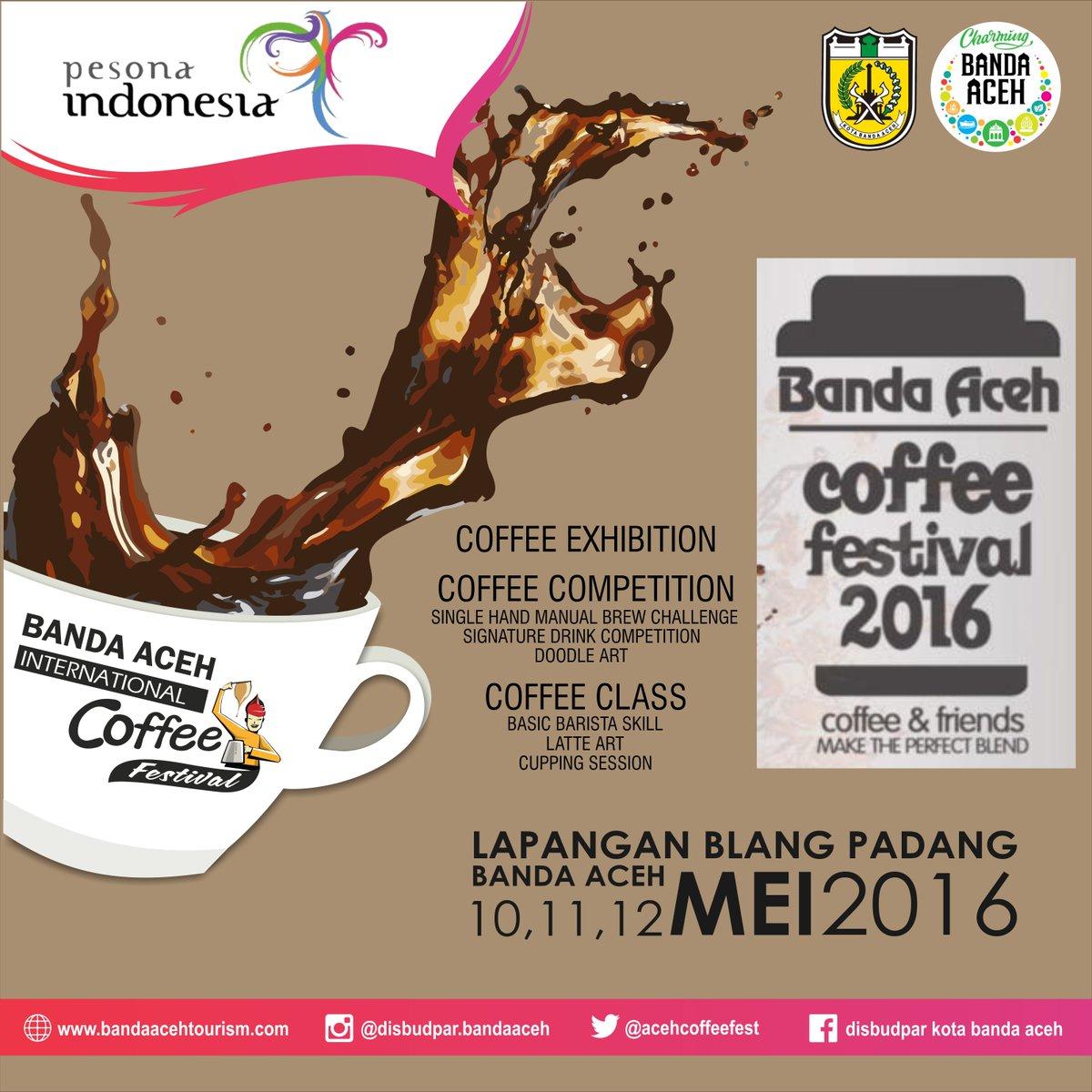 Bandaacehcoffeefest On Twitter Banda Aceh International Coffee Festival 2016 Acehcoffeefest2016 Disbudparbandaaceh Charmingbandaaceh Coffeefest