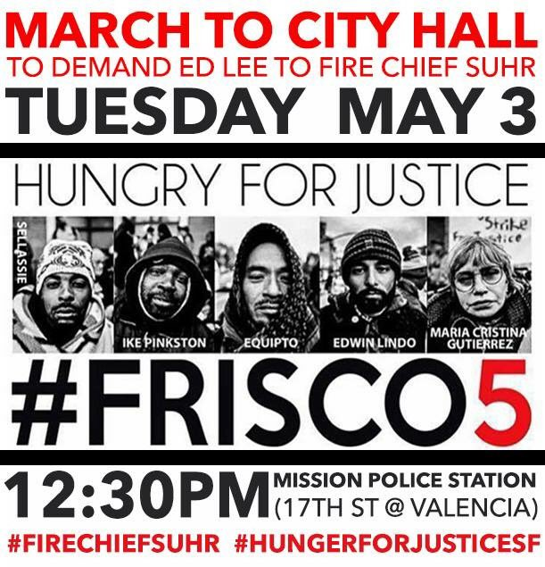 #HungerforJusticeSF March to City Hall @ Hunger Strike Central, outside the Mission Police Station | San Francisco | California | United States