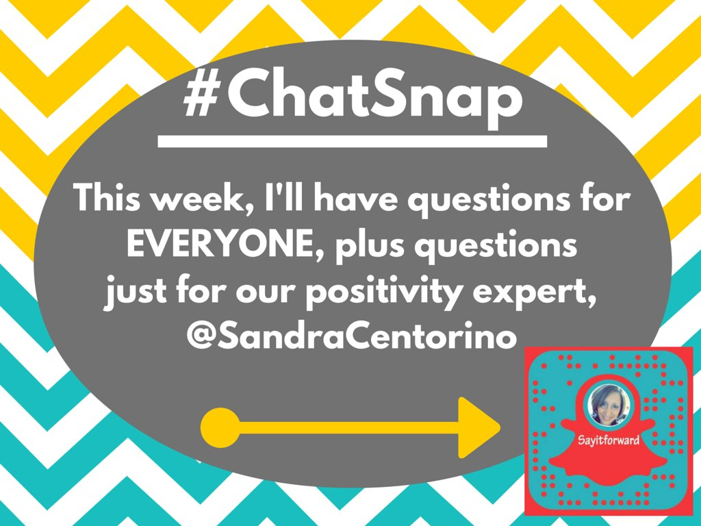 PLEASE READ-Today's #ChatSnap format is a bit different w/ questions for everyone AND and just for @SandraCentorino https://t.co/1MBW0m2pxP